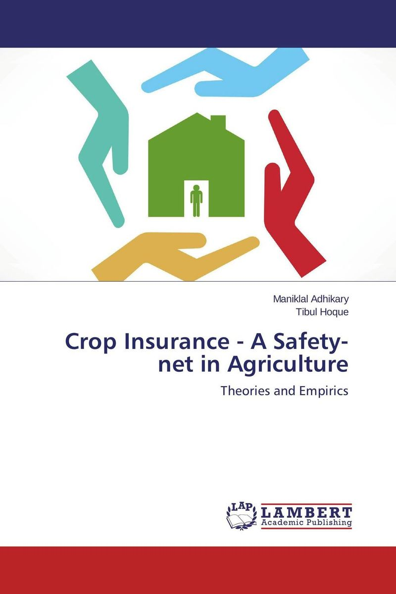 Crop Insurance - A Safety-net in Agriculture under the net