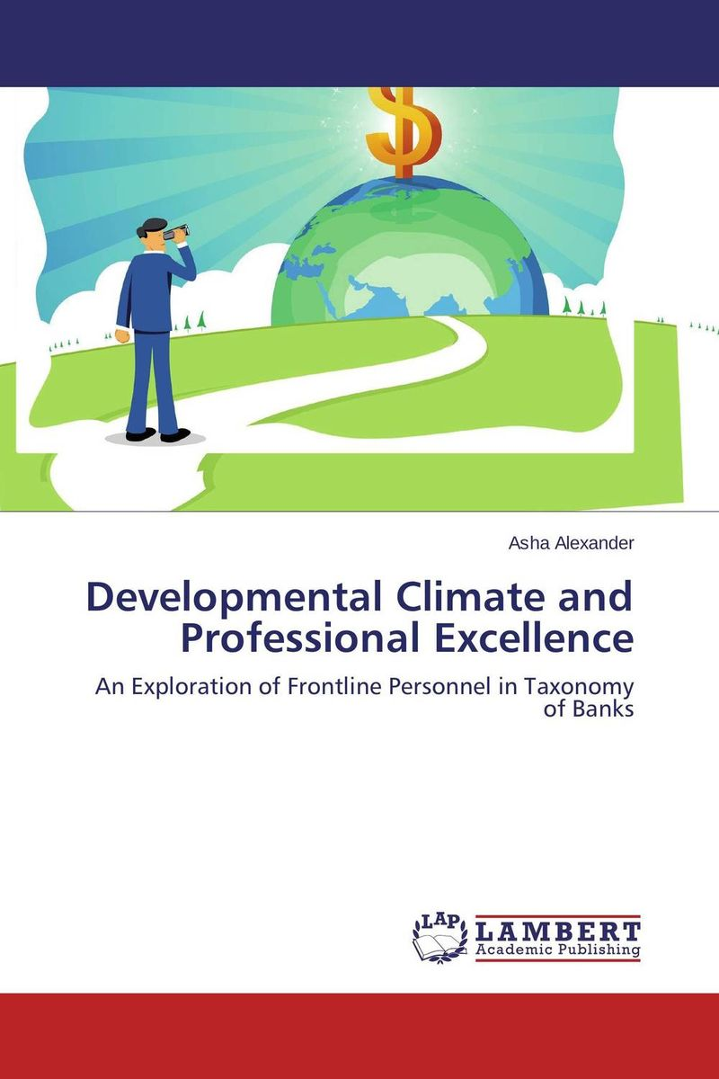 Developmental Climate and Professional Excellence boris collardi f j private banking building a culture of excellence