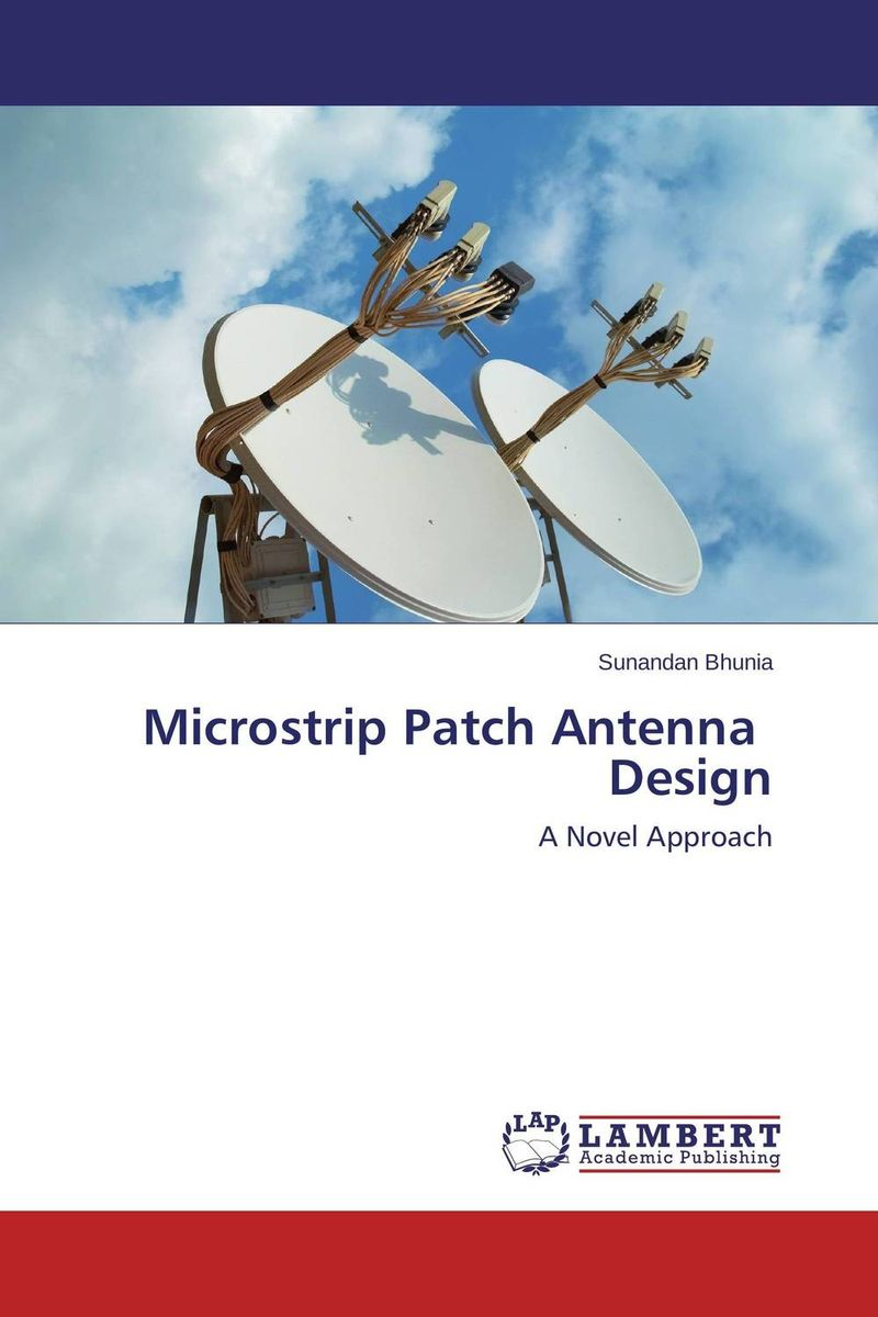 Microstrip Patch Antenna Design design of microstrip antenna in wireless communication