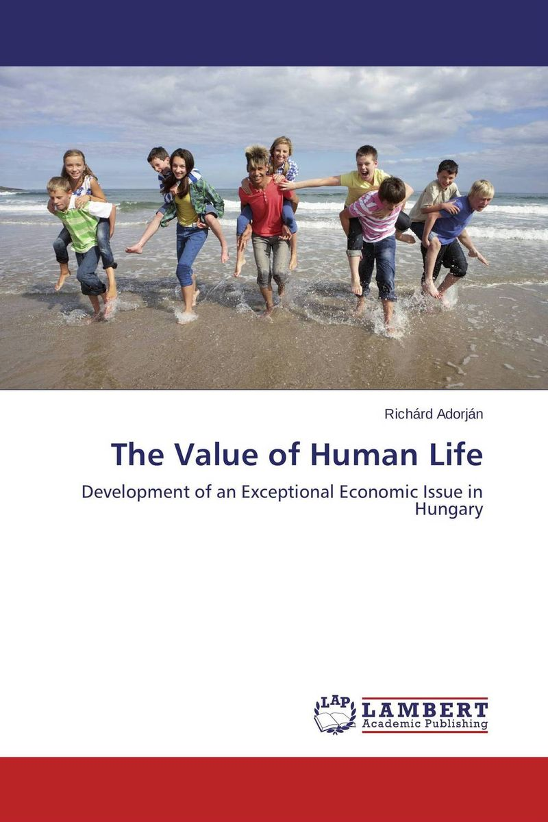 The Value of Human Life building value through human resources