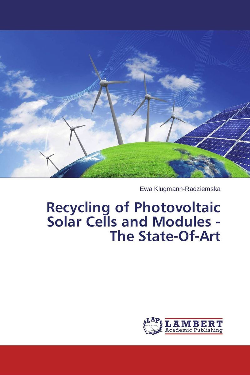 Recycling of Photovoltaic Solar Cells and Modules - The State-Of-Art anton camarota sustainability management in the solar photovoltaic industry