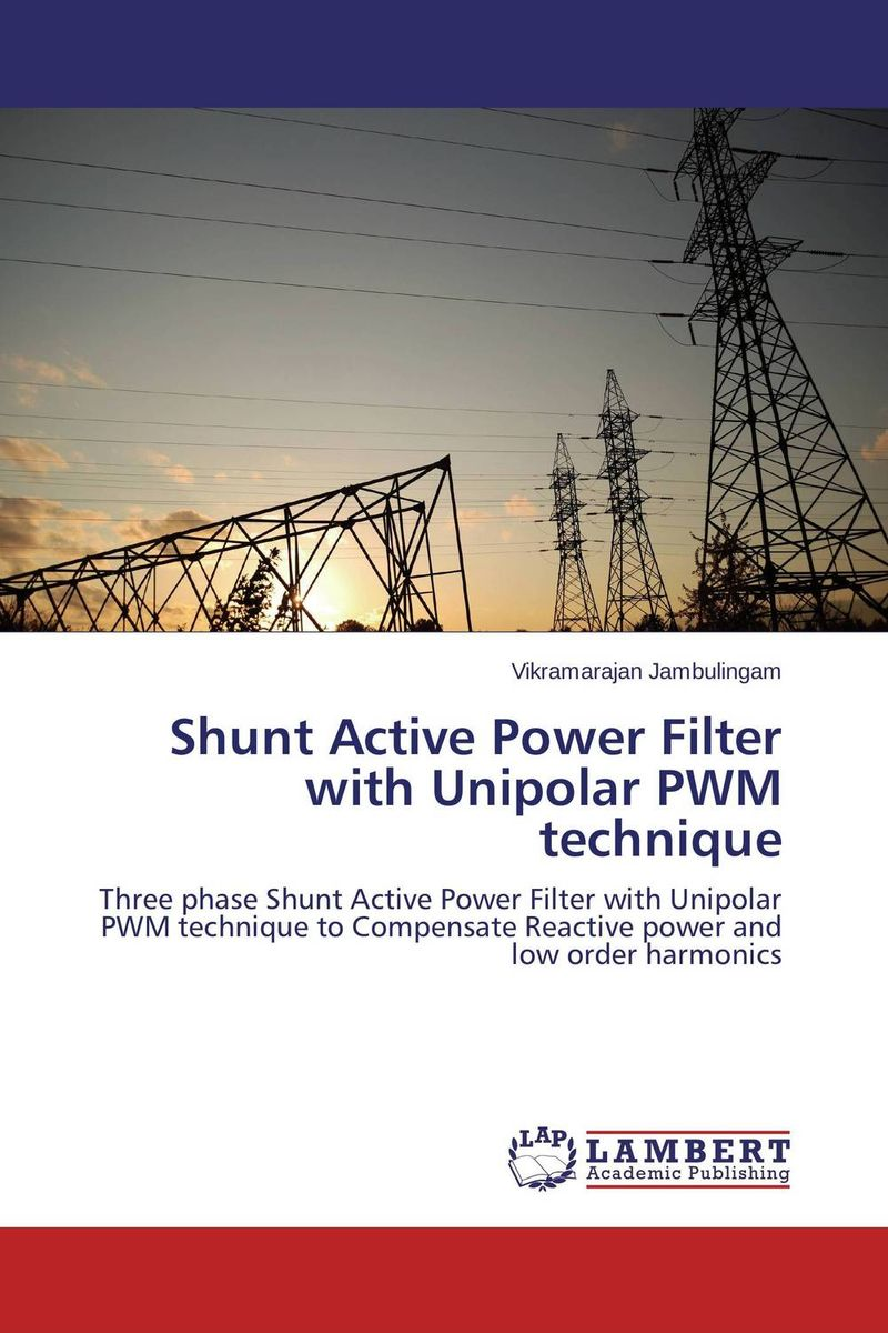 Shunt Active Power Filter with Unipolar PWM technique
