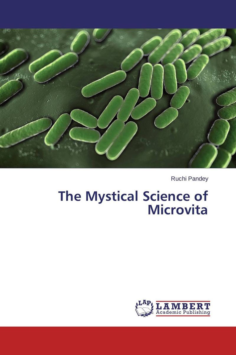 The Mystical Science of Microvita seeing things as they are