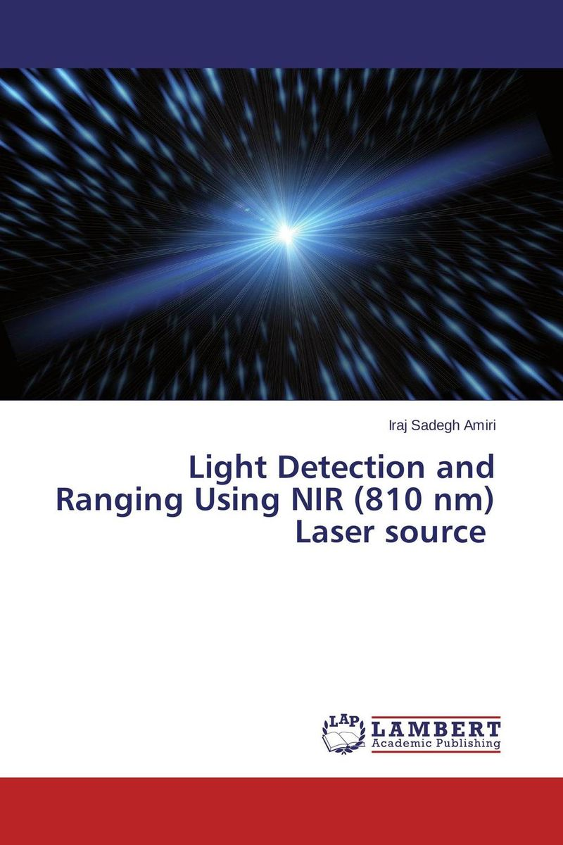 Light Detection and Ranging Using NIR (810 nm) Laser source free shipping kapro 810 line laser with nail and screw grip for hanging shelves pictures mirrors and aligning panels tiles a