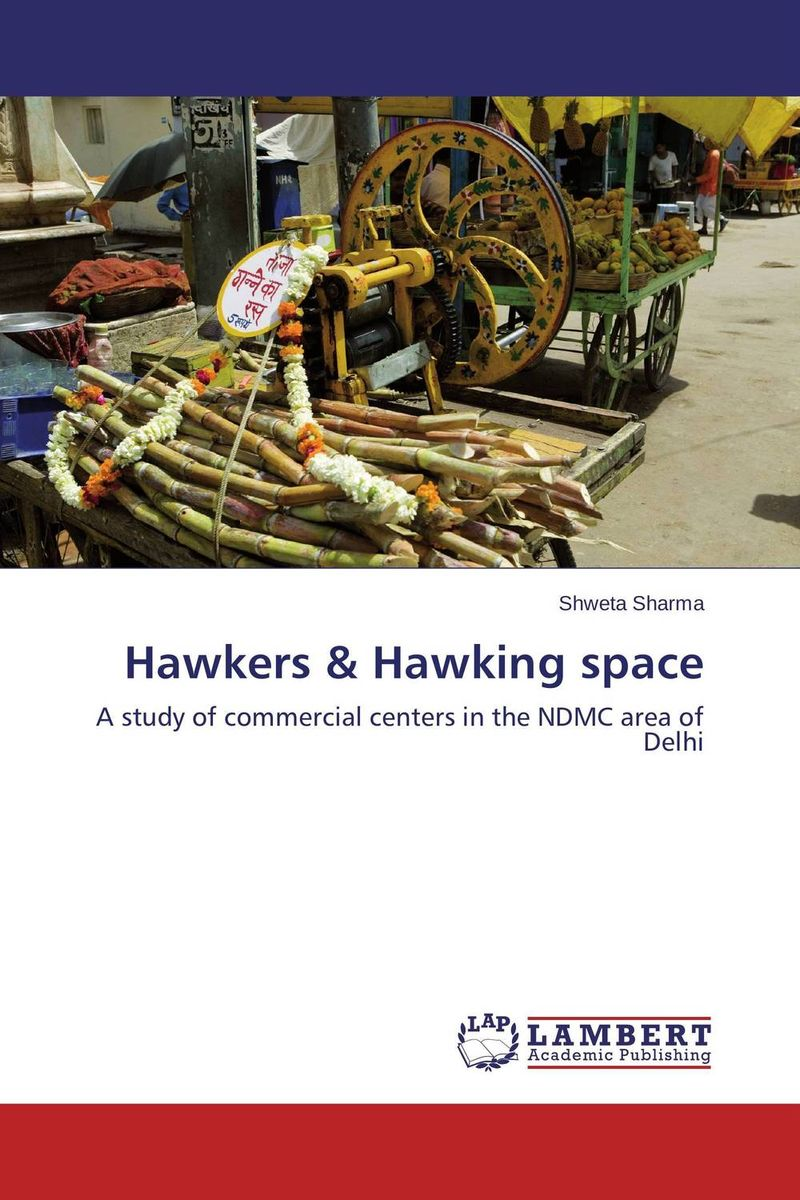 Hawkers & Hawking space shweta sharma hawkers
