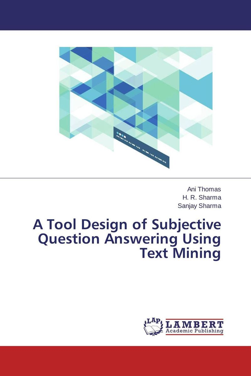 A Tool Design of Subjective Question Answering Using Text Mining developing networks in obesity using text mining
