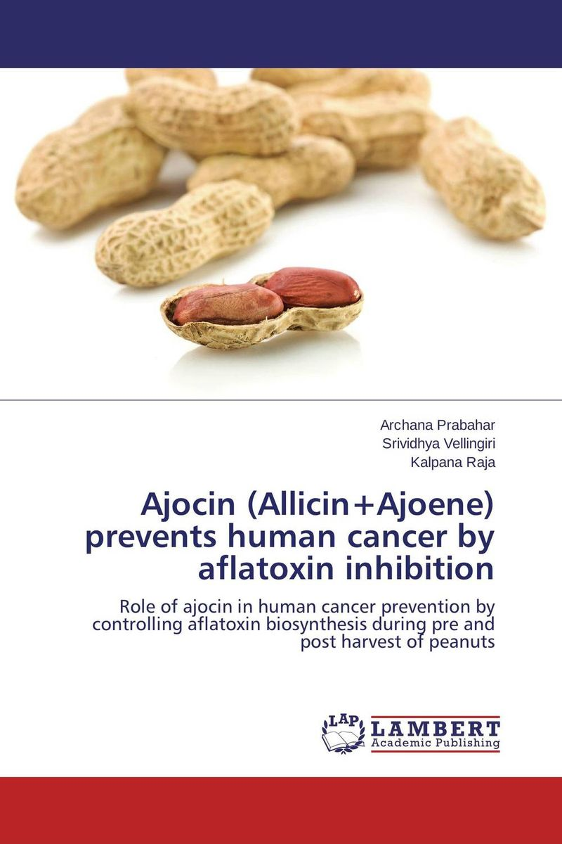 Ajocin (Allicin+Ajoene) prevents human cancer by aflatoxin inhibition adding value to the citrus pulp by enzyme biotechnology production