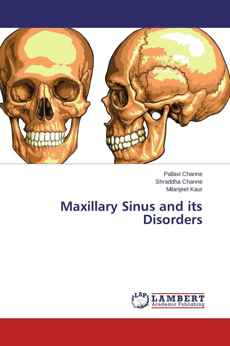 Maxillary Sinus and its Disorders anatomy of a disappearance