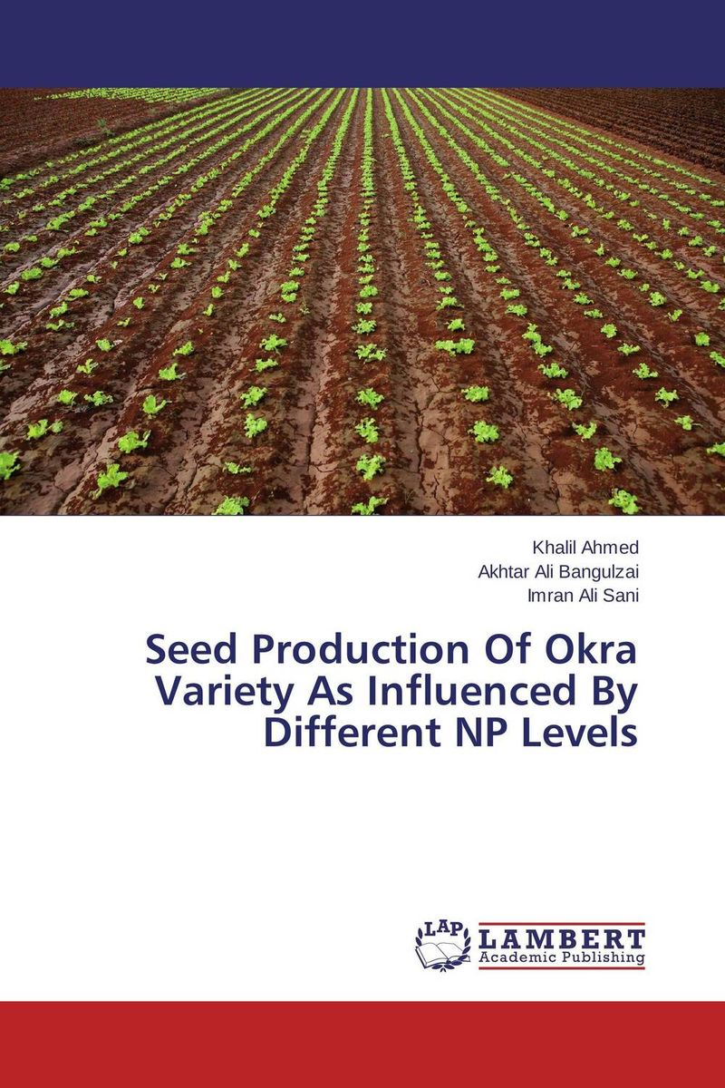 Seed Production Of Okra Variety As Influenced By Different NP Levels innovative breeding of okra