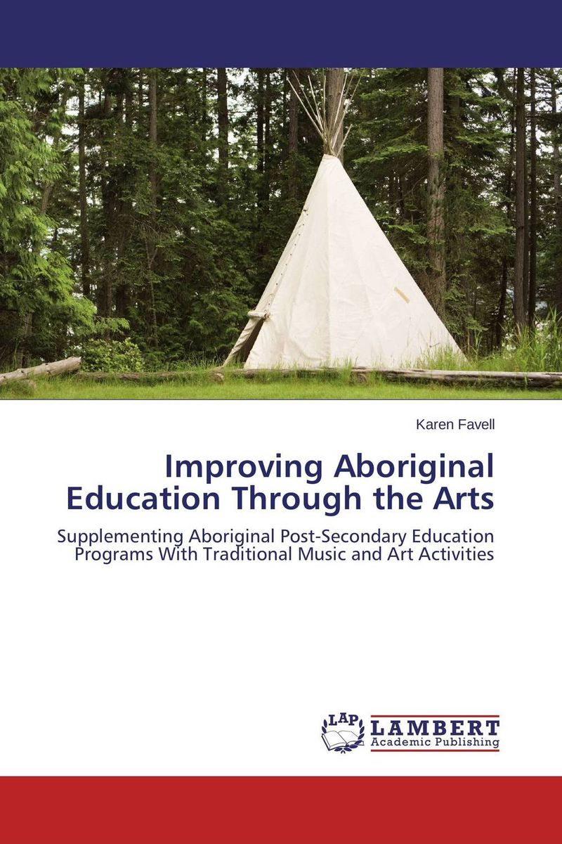 Improving Aboriginal Education Through the Arts