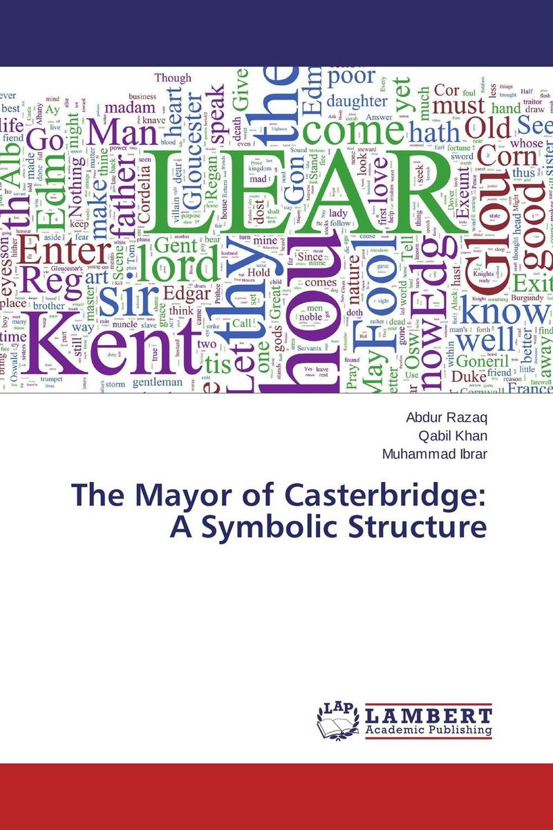 The Mayor of Casterbridge: A Symbolic Structure hardy thomas mayor of casterbridge the
