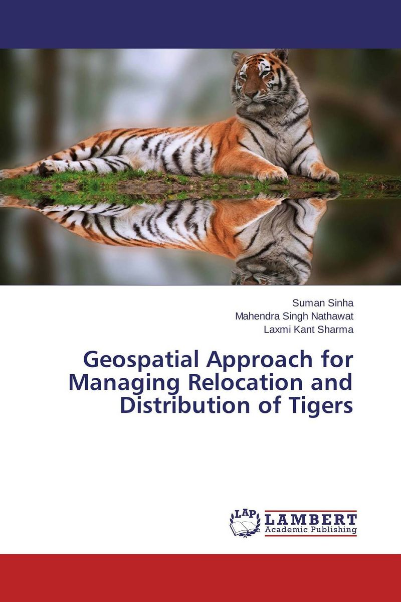 Geospatial Approach for Managing Relocation and Distribution of Tigers