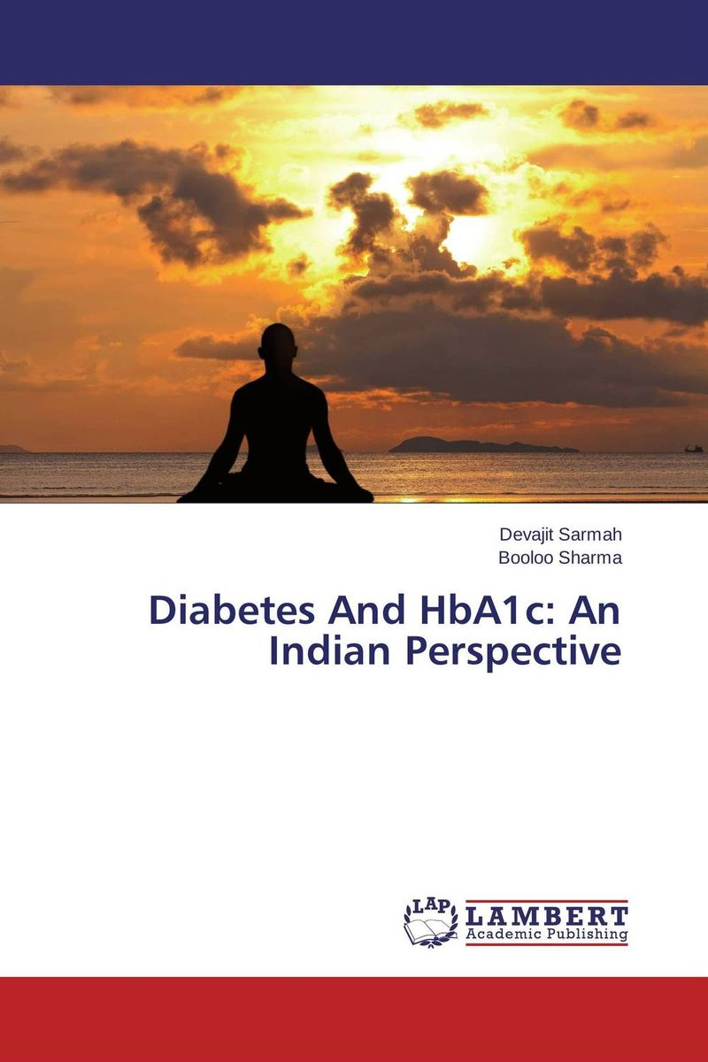Diabetes And HbA1c: An Indian Perspective the diagnosis and management of agitation
