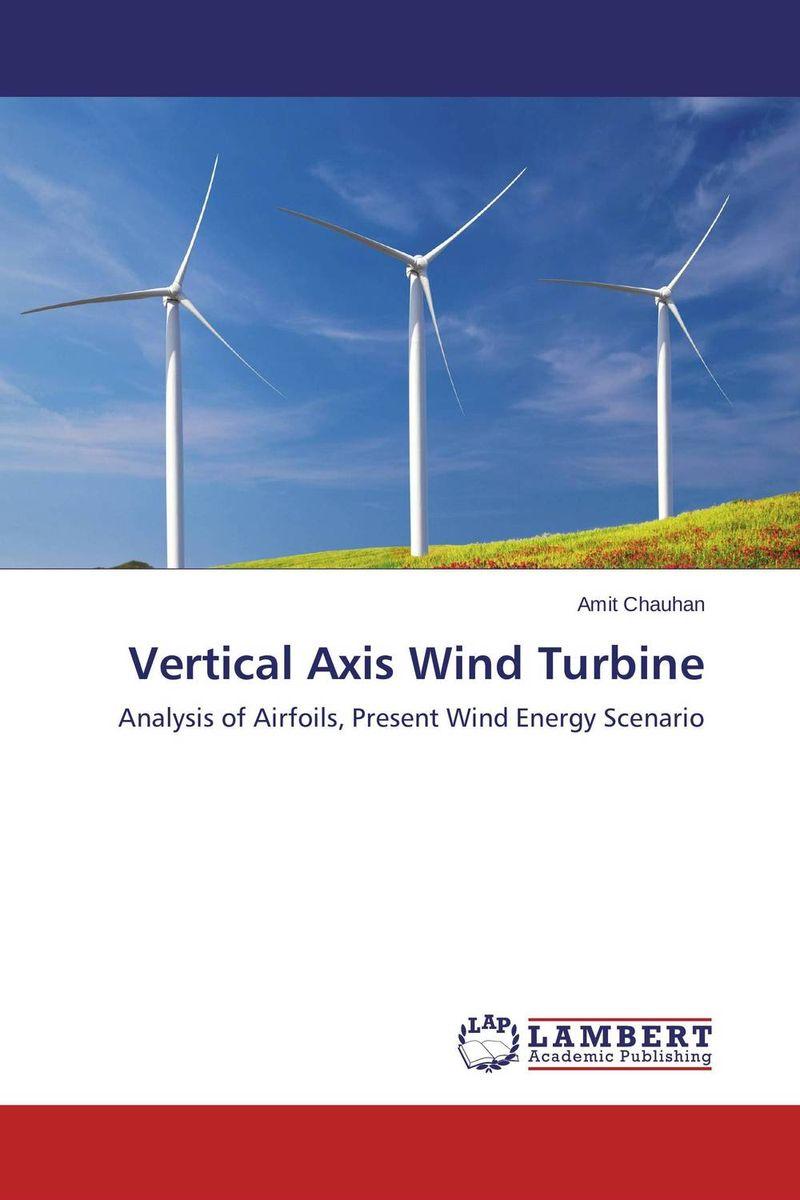 Vertical Axis Wind Turbine alison janet koper the development of an effective wind energy regime in nova scotia