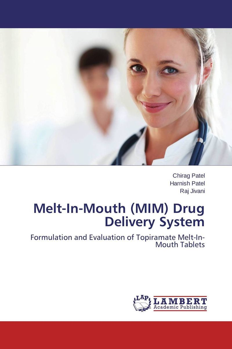 Melt-In-Mouth (MIM) Drug Delivery System atamjit singh pal paramjit kaur khinda and amarjit singh gill local drug delivery from concept to clinical applications