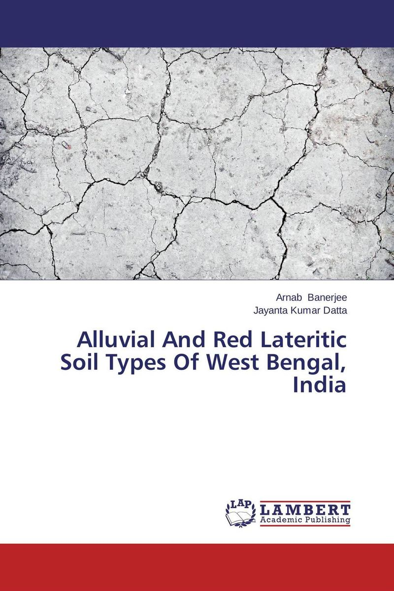 Alluvial And Red Lateritic Soil Types Of West Bengal, India provash das piyali mishra and madhab chandra ghosh fitness and skill of rural and urban soccer players of west bengal
