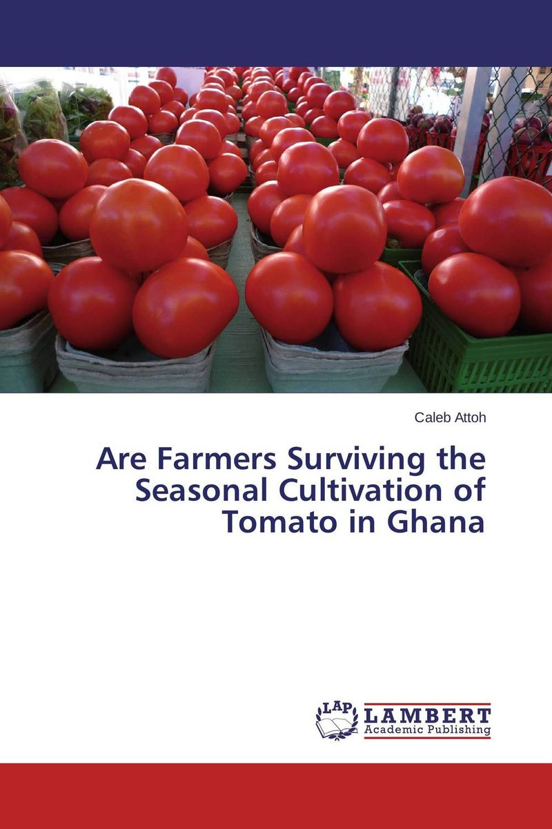 Are Farmers Surviving the Seasonal Cultivation of Tomato in Ghana resistance study in tomato