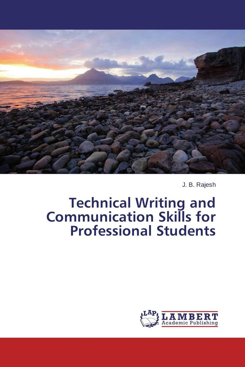 Technical Writing and Communication Skills for Professional Students