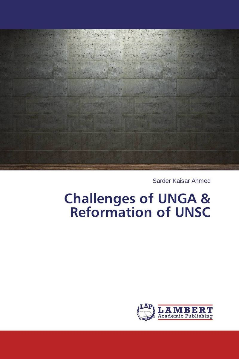Challenges of UNGA & Reformation of UNSC the heir