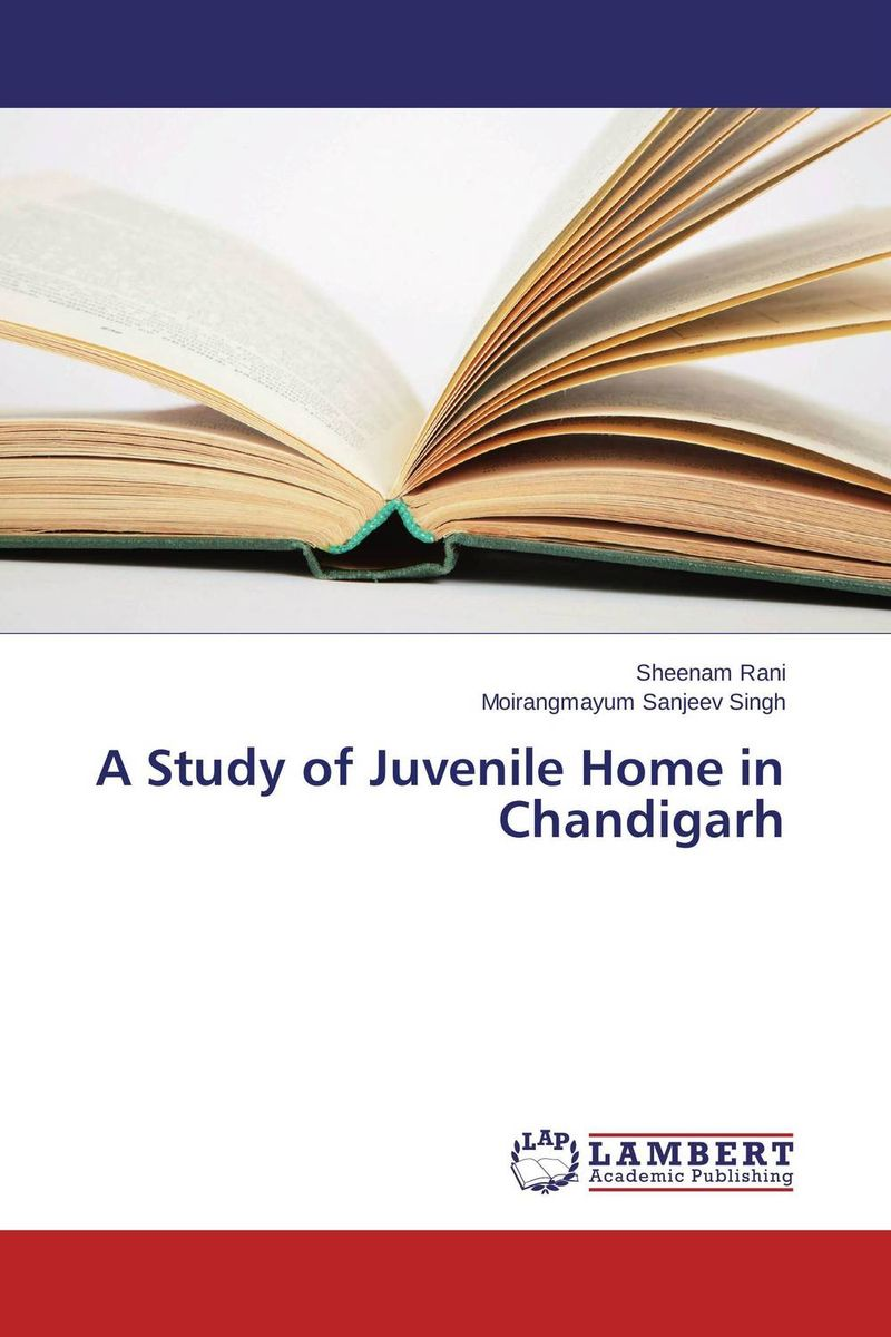 A Study of Juvenile Home in Chandigarh a study of the religio political thought of abdurrahman wahid