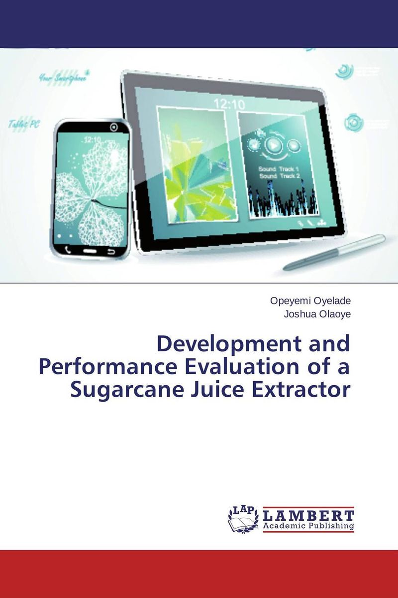 Zakazat.ru: Development and Performance Evaluation of a Sugarcane Juice Extractor