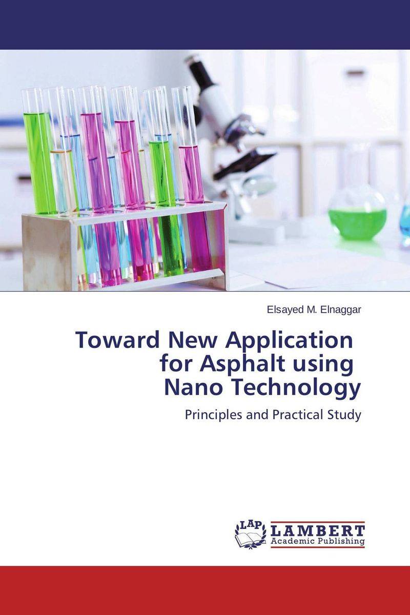 Toward New Application for Asphalt using Nano Technology the role of evaluation as a mechanism for advancing principal practice