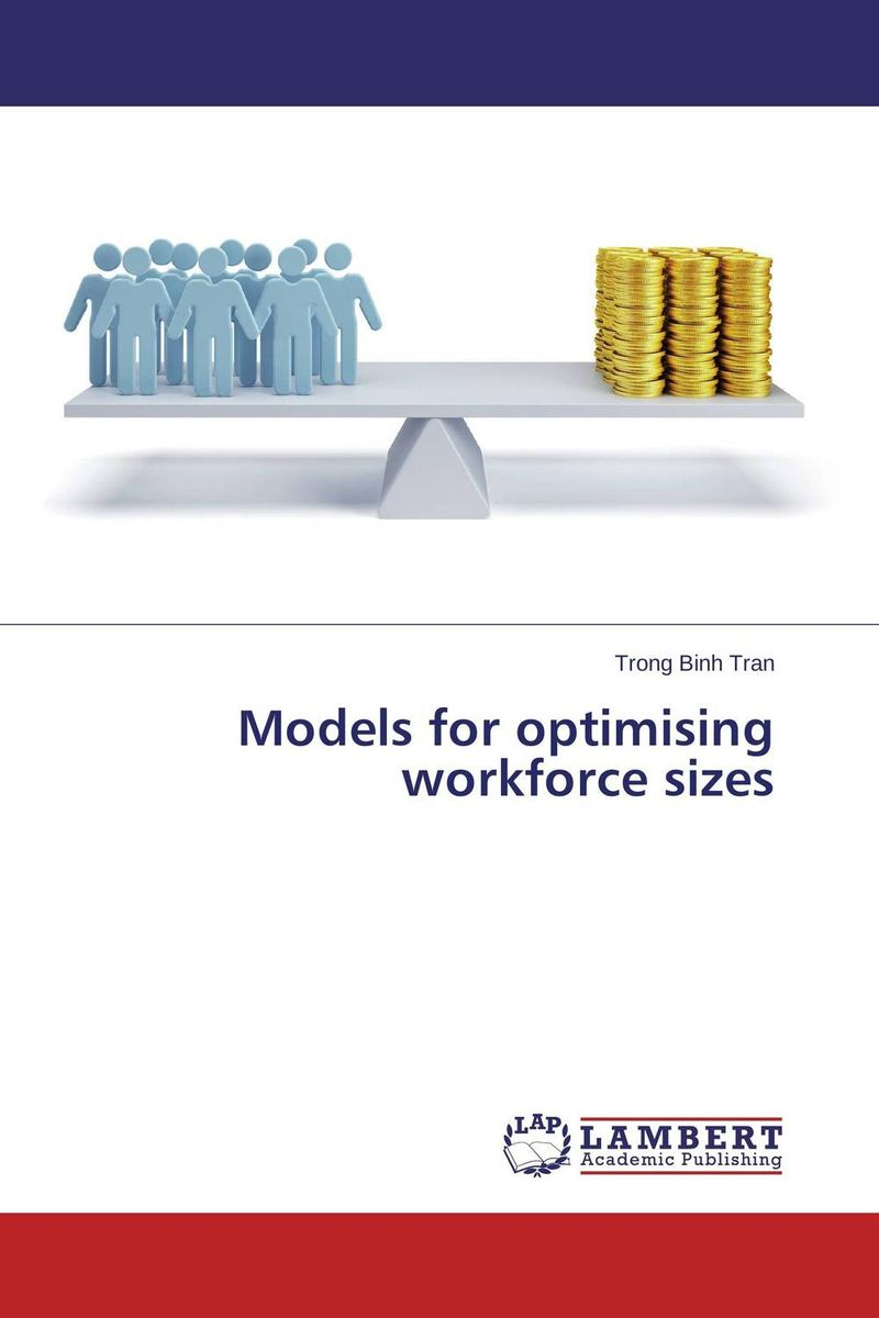 Models for optimising workforce sizes