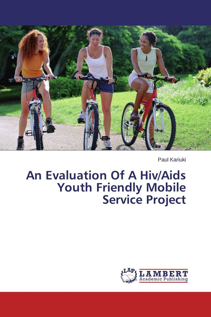 An Evaluation Of A Hiv/Aids Youth Friendly Mobile Service Project sandip chakraborty adolescents and youth health in india