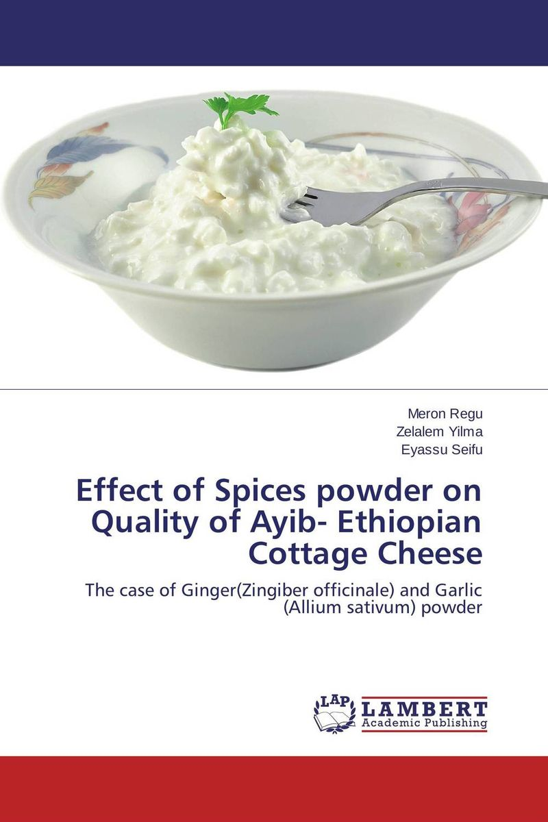 Effect of Spices powder on Quality of Ayib- Ethiopian Cottage Cheese effect of methods of composting on quality of compost from wheat straw