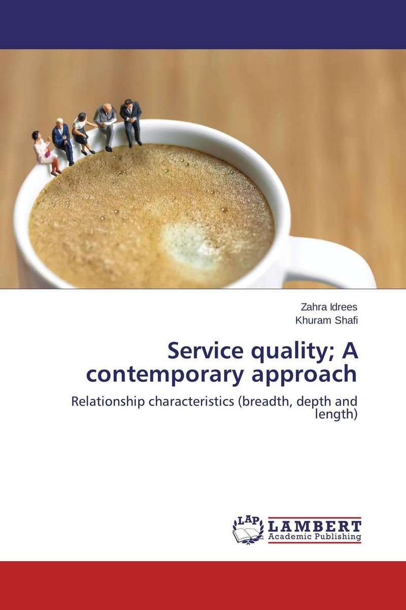 Service quality; A contemporary approach jay hummel the essential advisor building value in the investor advisor relationship