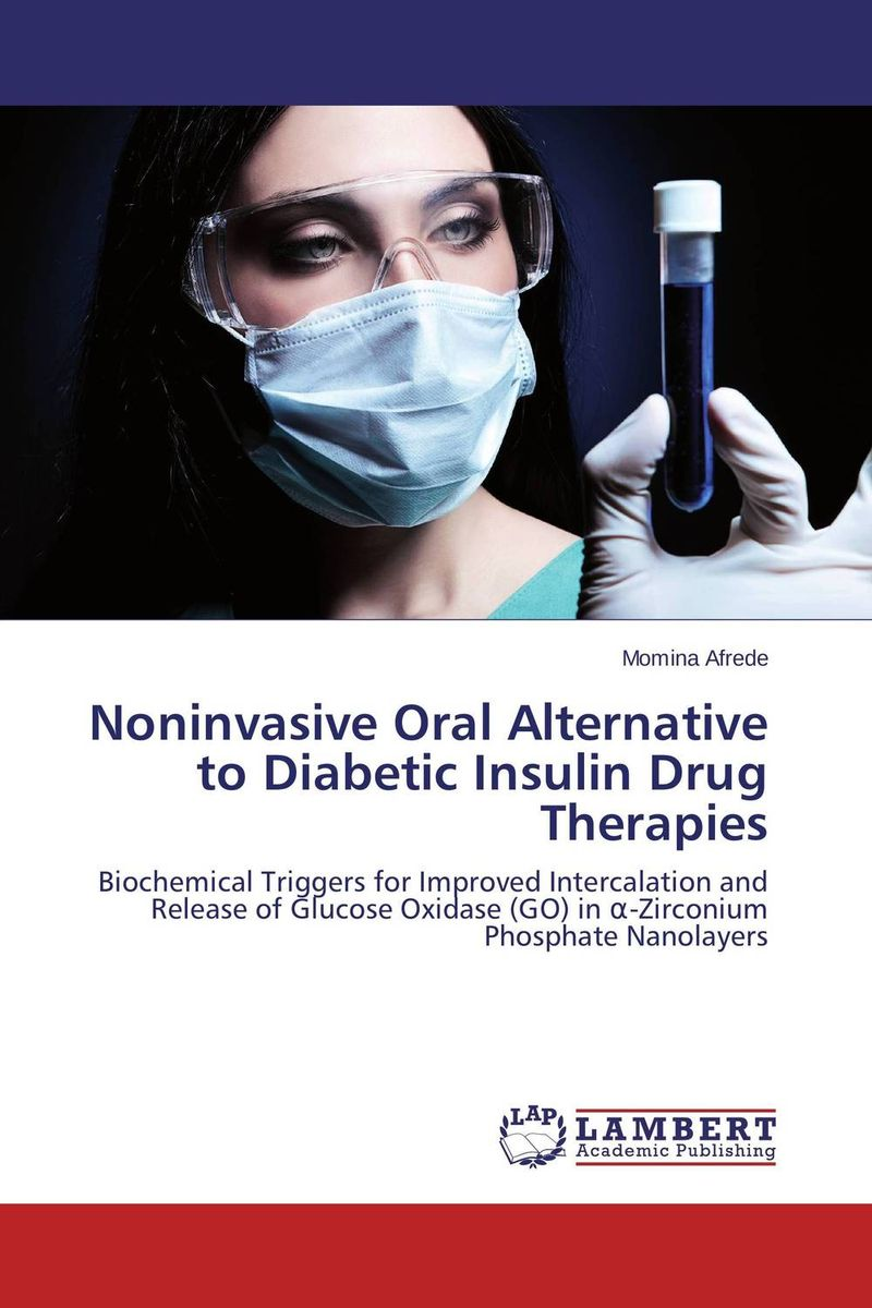 Noninvasive Oral Alternative to Diabetic Insulin Drug Therapies atamjit singh pal paramjit kaur khinda and amarjit singh gill local drug delivery from concept to clinical applications