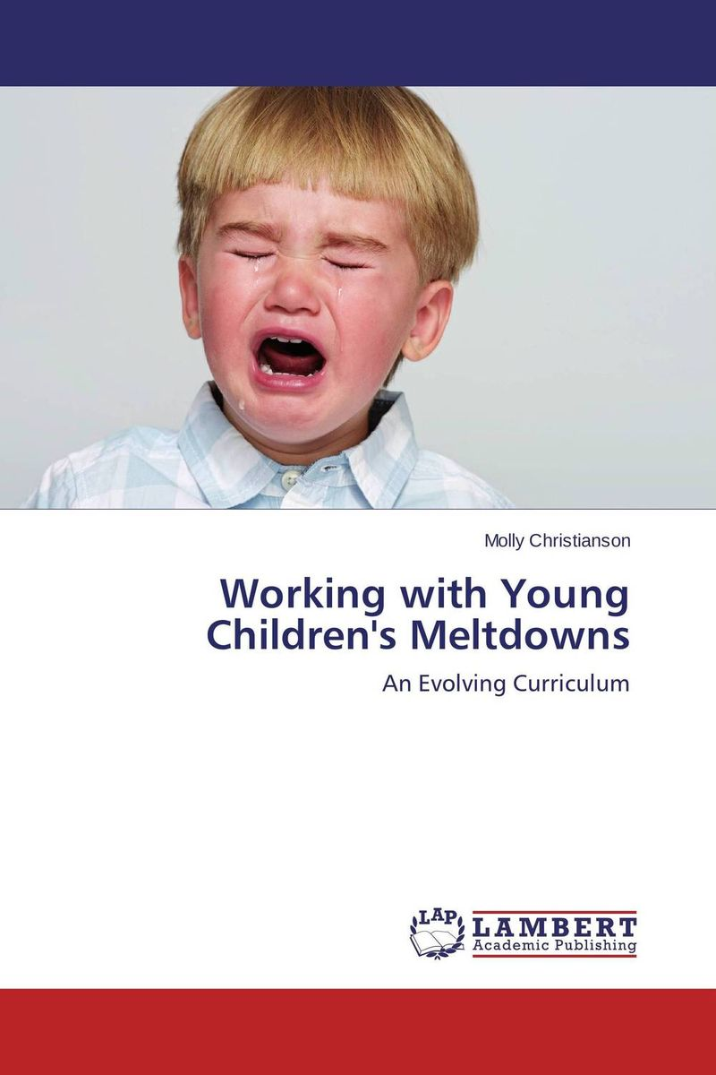 Working with Young Children's Meltdowns alexander mishkin how to stay young it