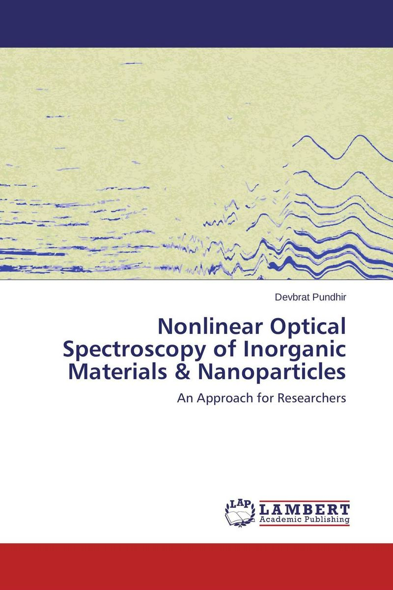 Nonlinear Optical Spectroscopy of Inorganic Materials & Nanoparticles handbook of the exhibition of napier relics and of books instruments and devices for facilitating calculation