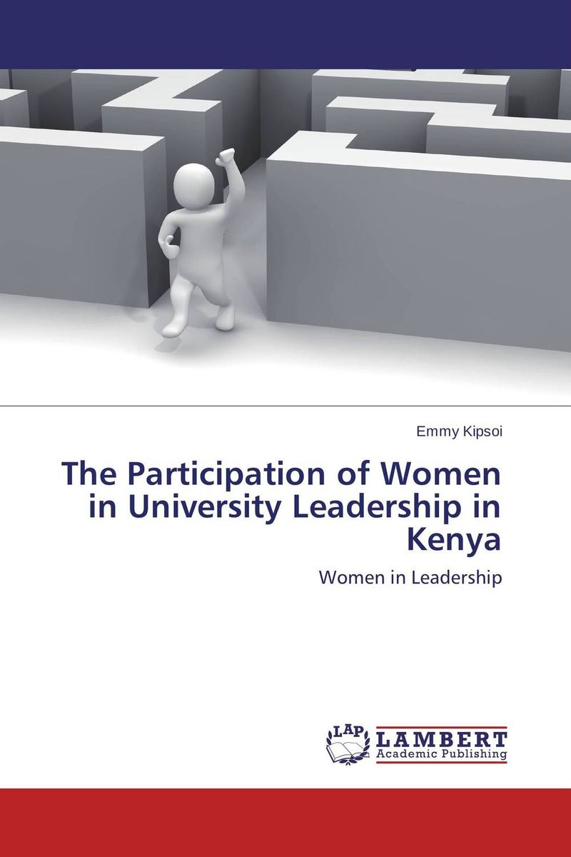 The Participation of Women in University Leadership in Kenya asep rahmat fajar the public participation in the selection of justice in indonesia