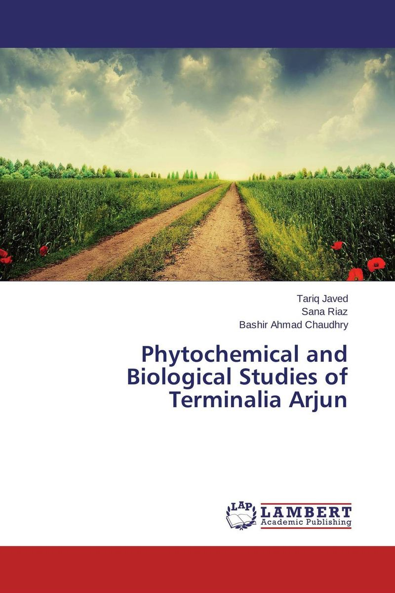 Phytochemical and Biological Studies of Terminalia Arjun md rabiul islam s m ibrahim sumon and farhana lipi phytochemical evaluation of leaves of cymbopogan citratus