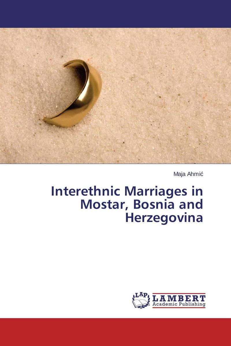Interethnic Marriages in Mostar, Bosnia and Herzegovina