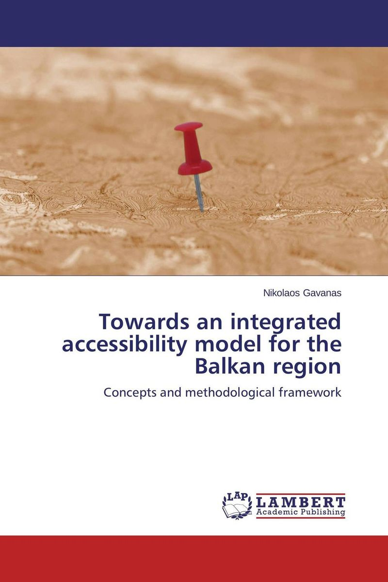Towards an integrated accessibility model for the Balkan region дарья донцова кулинарная книга лентяйки 3 праздник по жизни