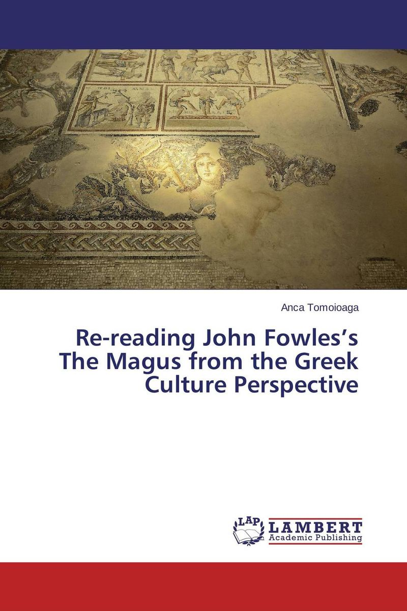Re-reading John Fowles's The Magus from the Greek Culture Perspective the greek vase art of the storyteller