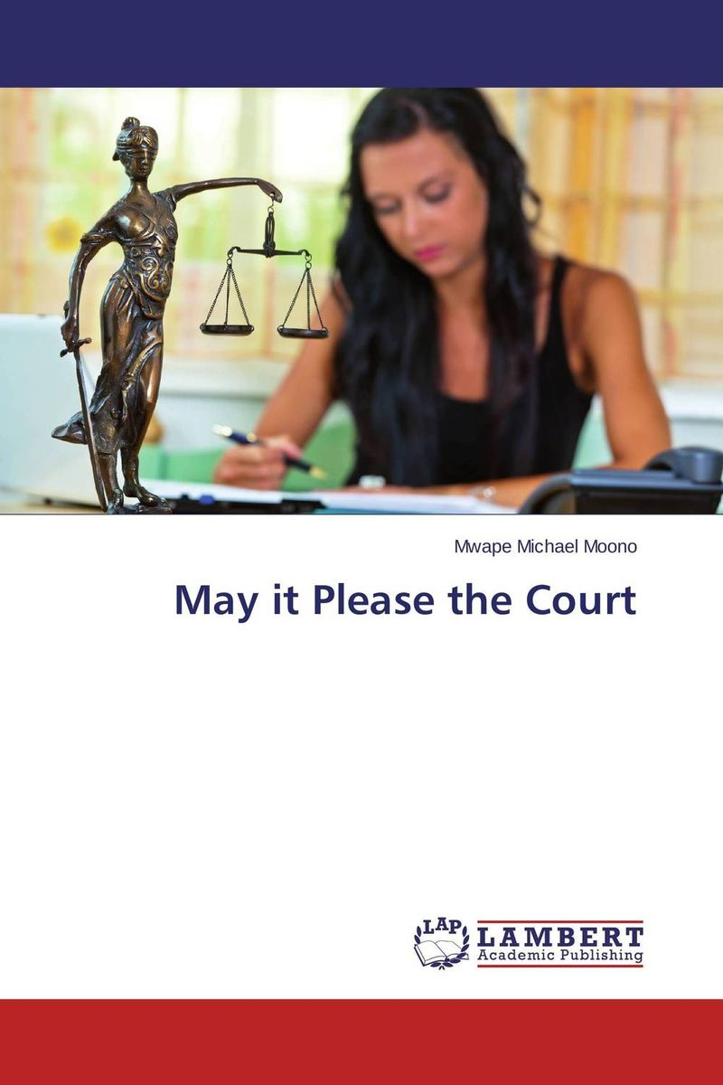 May it Please the Court court and legal skills