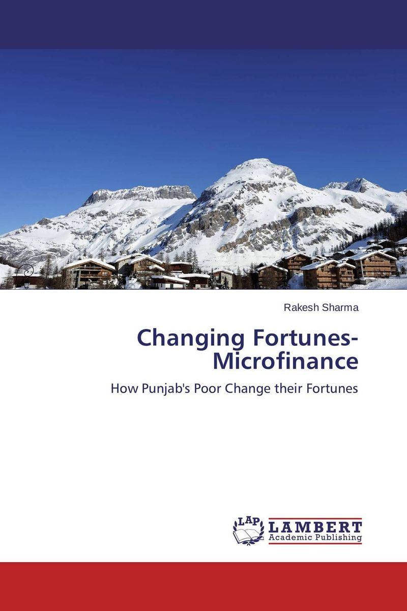 Changing Fortunes- Microfinance micro finance in india