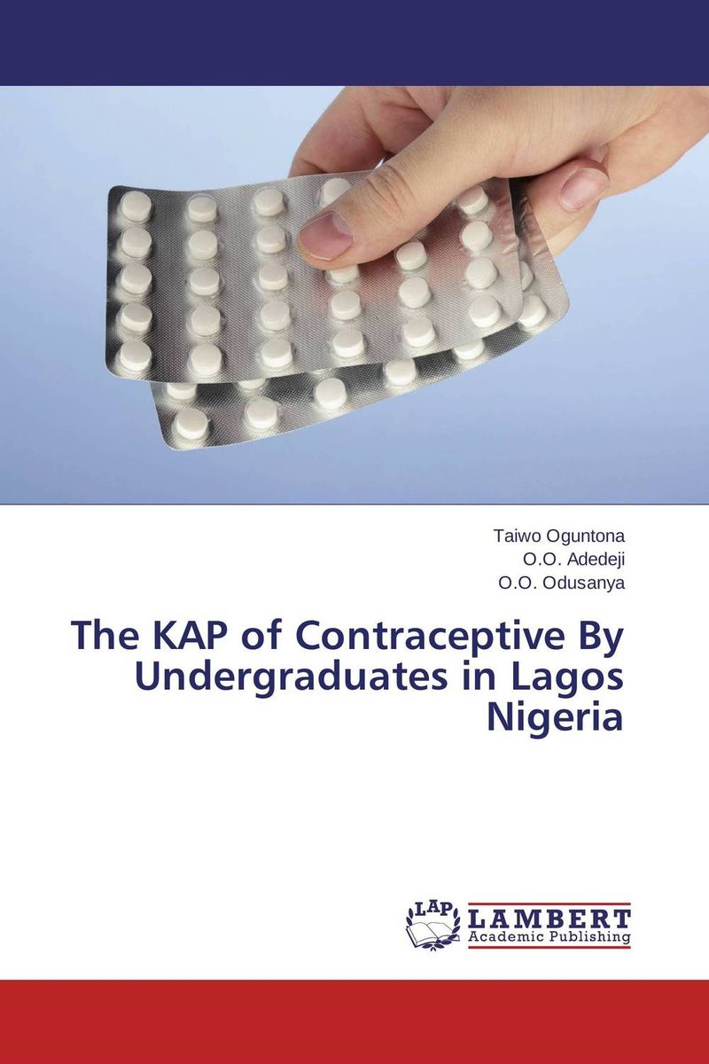 купить The KAP of Contraceptive By Undergraduates in Lagos Nigeria по цене 3393 рублей