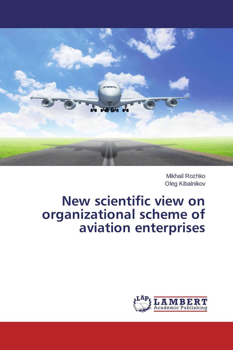 New scientific view on organizational scheme of aviation enterprises victorian america and the civil war