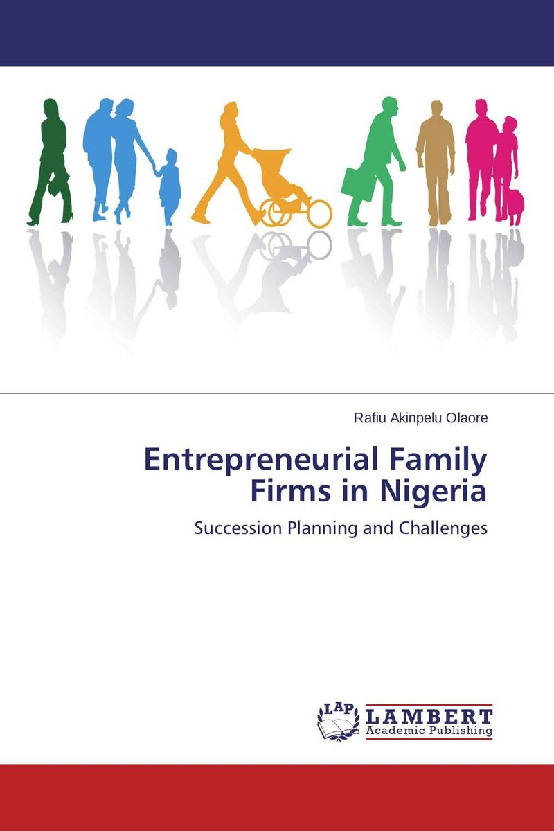 Entrepreneurial Family Firms in Nigeria family planning practices in two semi
