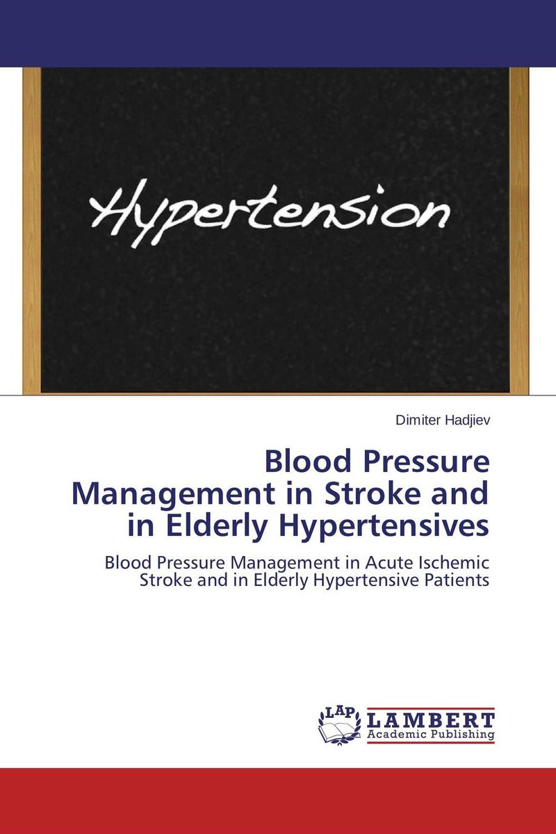 Blood Pressure Management in Stroke and in Elderly Hypertensives constraint induced movement therapy in acute stroke patients