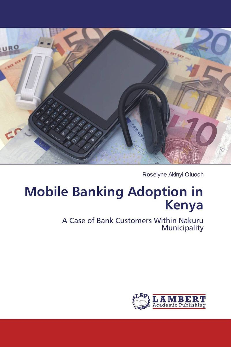Mobile Banking Adoption in Kenya factors affecting e commerce adoption