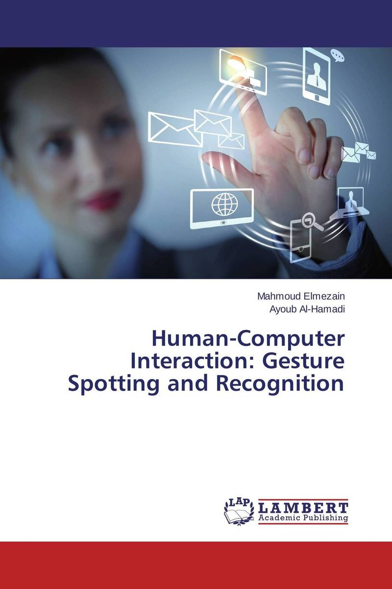 Human-Computer Interaction: Gesture Spotting and Recognition human computer interaction gesture spotting and recognition