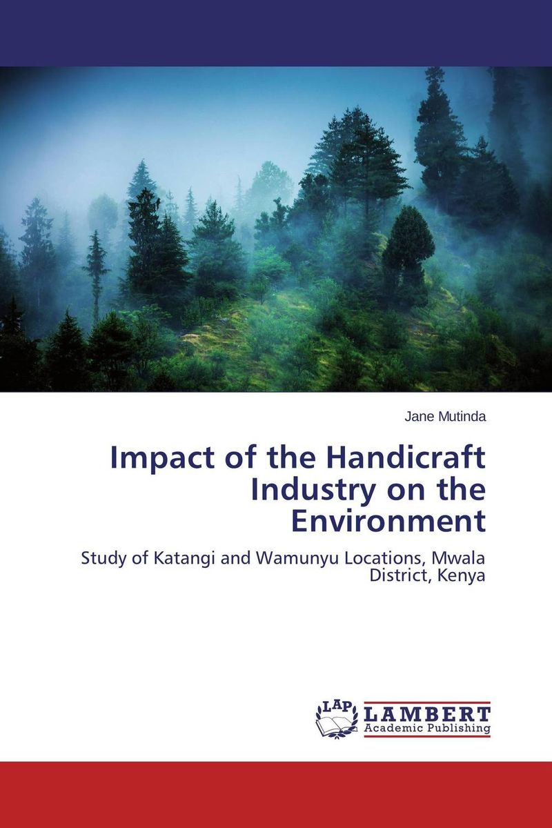 Impact of the Handicraft Industry on the Environment impact of the handicraft industry on the environment
