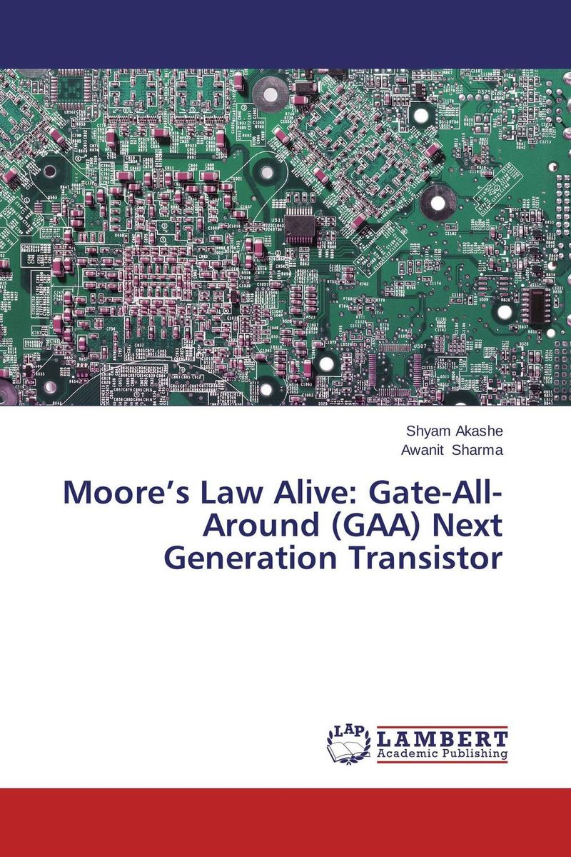 Moore's Law Alive: Gate-All-Around (GAA) Next Generation Transistor bigbang 2012 bigbang live concert alive tour in seoul release date 2013 01 10 kpop