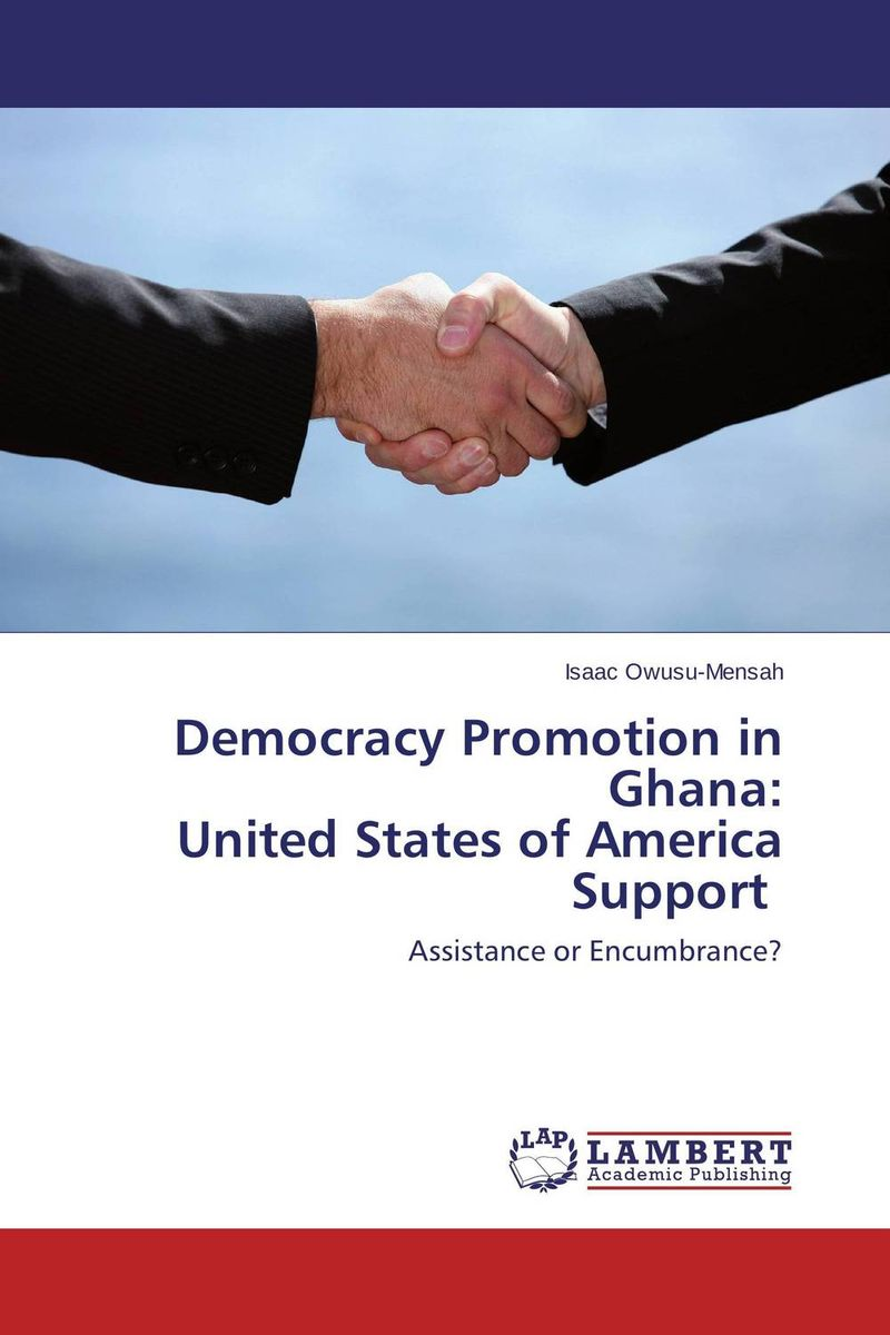 Democracy Promotion in Ghana: United States of America Support