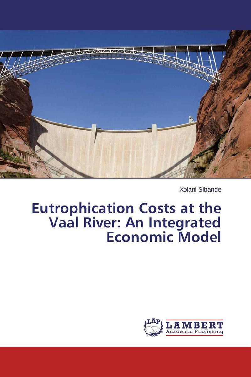 Eutrophication Costs at the Vaal River: An Integrated Economic Model effects of dams on river water quality